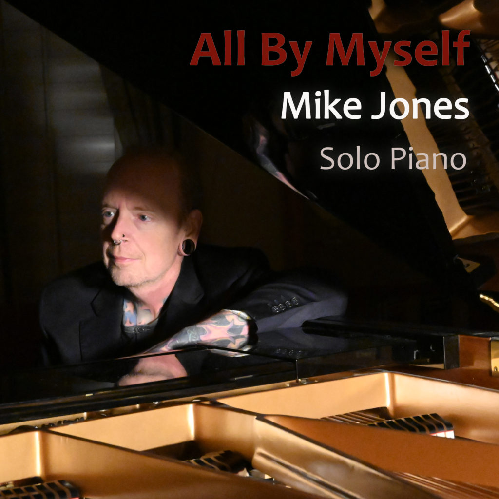 """Album """"All By Myself"""" by Mike Jones"""
