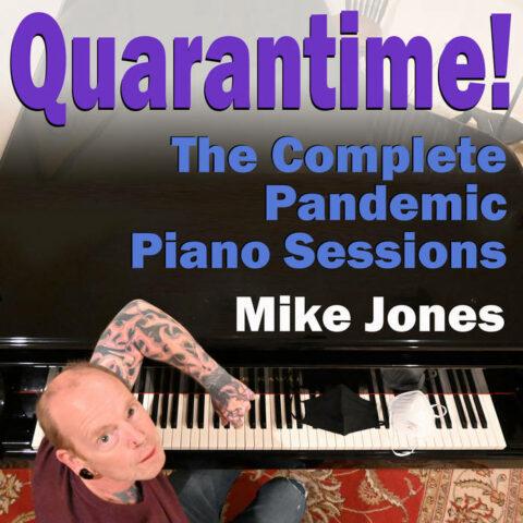 """Album """"Quarantime!"""" by Mike Jones"""